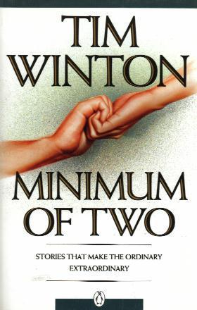 Minimum of Two by Tim Winton A Brief Analysis
