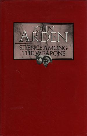 SILENCE AMONG THE WEAPONS book cover